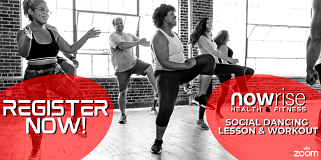 Nowrise Health & Fitness: Social Dancing Lesson & Workout tickets