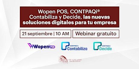 Wopen POS, CONTPAQi® Contabiliza y Decide, las nuevas soluciones digitales. entradas