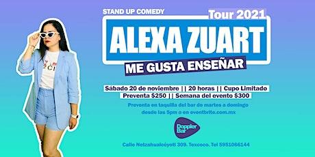 Alexa Zuart | Stand Up Comedy | Texcoco tickets