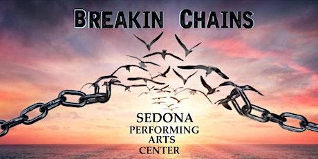 Breakin Chains Empowering Entertainment tickets