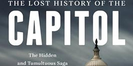 Book Release Tour! Of the Capitol Building & Congress' Wild History, Oct. 2 tickets
