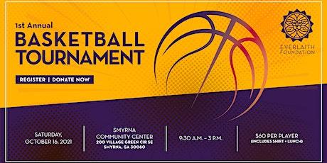EverLaith Foundation 1st Annual Basketball Tournament tickets