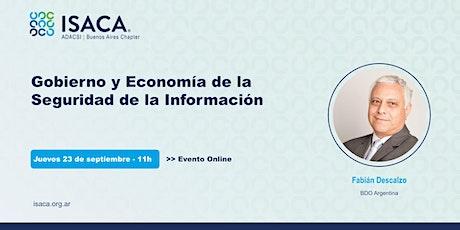 Gobierno y Economía de la Seguridad de la Información tickets
