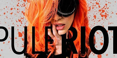 PULP RIOT ON OCT 4TH at 3:30pm tickets