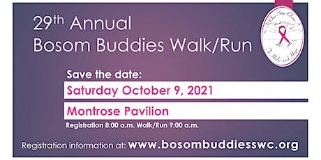 "29th Annual Bosom Buddies ""One Step Closer to Help & Hope"" 5K Walk/10K Run tickets"