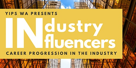 YIPs WA Presents: Industry Influencers tickets