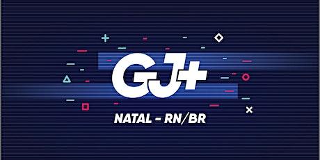 Natal - GJ+ 21/22 ingressos