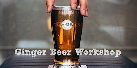 Ginger Beer Workshop tickets