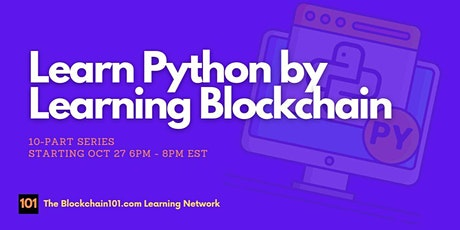 Learn Python by Learning Blockchain tickets