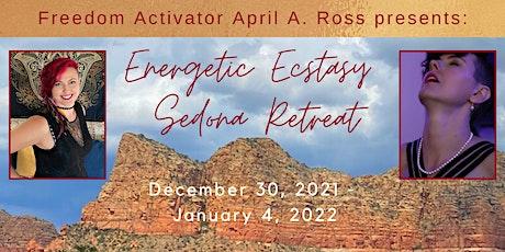 Energetic Ecstasy Sedona Retreat tickets