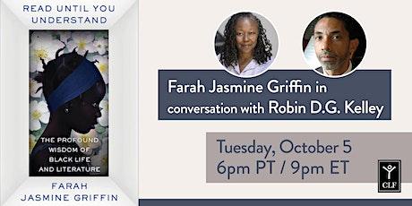 Farah Jasmine Griffin in conversation with Robin D.G. Kelley tickets