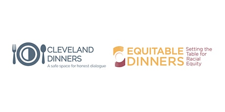 Cleveland Dinners: Deep-Dive into Anti-Racism and the Atlanta Massacre tickets