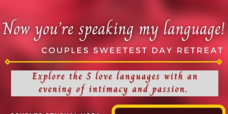 Now you're Speaking  my Language couples Sweetest Day Retreat tickets