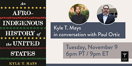 Kyle T. Mays in conversation with Paul Ortiz tickets