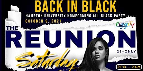 HAMPTON UNIVERSITY HOMECOMING REUNION 2021 * ALL BLACK PARTY * DJ SNS tickets