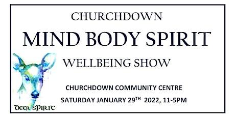 Churchdown Mind Body Spirit Wellbeing Show tickets