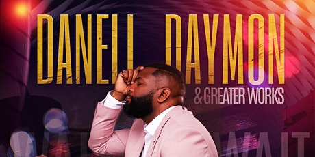 DaNell Daymon & Greater Works LIVE RECORDING tickets