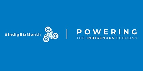Indigenous Business Month 2021 Launch Event tickets