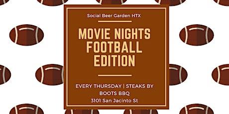 Movie Nights!!! Football Madness! tickets