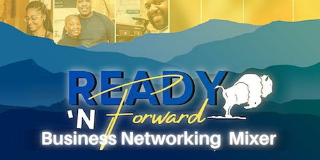 Ready 'N Forward Business Networking Mixer (Free Event) tickets