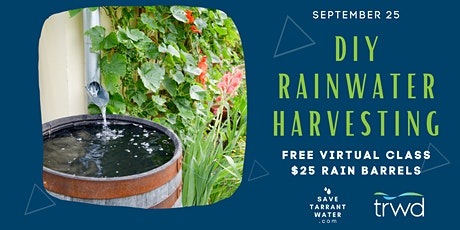 DIY Rainwater Harvesting Workshop and Barrel Sale tickets