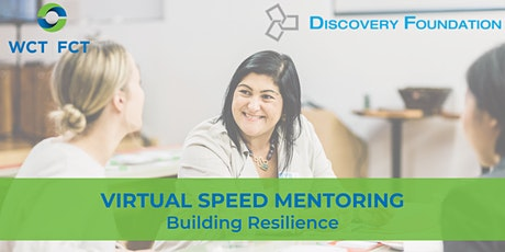 Virtual Speed Mentoring: Building Resilience tickets