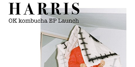 HARRIS EP Launch tickets