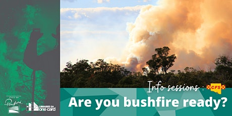 Are you Bushfire Ready? Information Session tickets