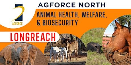 AgForce North - Animal Health, Welfare, Disease & Biosecurity - Longreach tickets