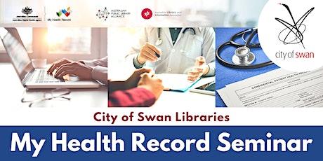 Digital Health Literacy: My Health Record Seminar (Beechboro) tickets