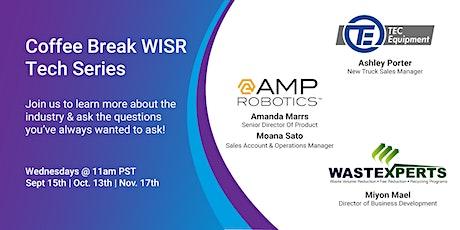 Coffee Break  WISR  Tech Series  Session 2 - AMP Robotics tickets