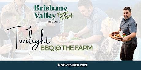 Twilight BBQ @ the farm 6/11/21 tickets