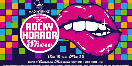 Mad Myrna's Presents: Richard O'Brien's The Rocky Horror Show tickets