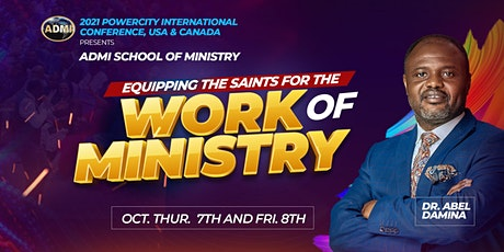 2021 Powercity International Conference Presents ADMI School of Ministry tickets