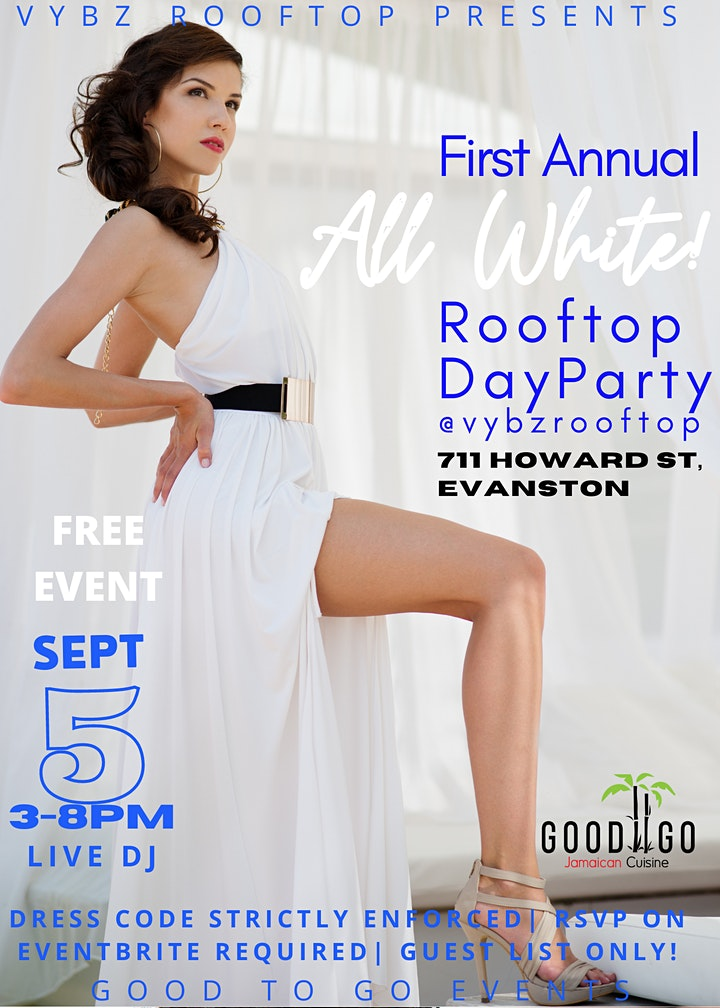 ALL WHITE ROOFTOP DAY PARTY @VYBZROOFTOP @GOODTOGOJA image