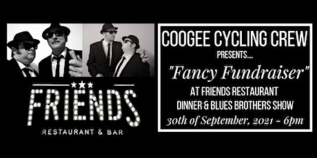 """Coogee Cycling Crew  """"Fancy Fundraiser"""" (Dinner & Blues Brothers Show) tickets"""