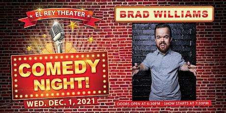 Comedy Night! ft. Brad Williams tickets