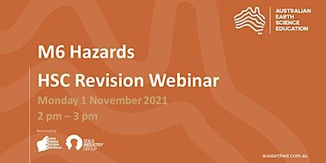 M6 (Hazards) HSC Revision Webinar tickets