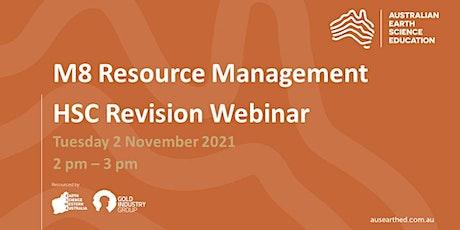 M8 (Resource Management) HSC Revision Webinar tickets