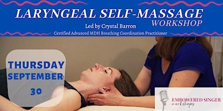 Laryngeal Self-Massage Workshop, led by Crystal Barron tickets