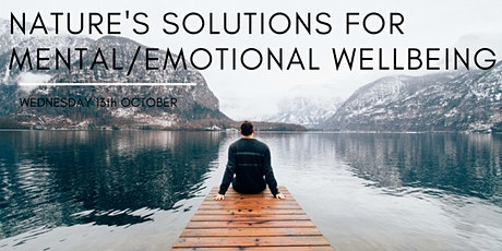 Nature's Solutions for Improving Mental and Emotional Health tickets
