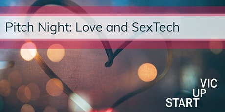 Pitch Night: Love and SexTech tickets