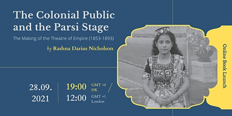 The Colonial Public and the Parsi Stage tickets