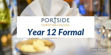 Portside Christian College Class of 2021 - Year 12 Formal tickets