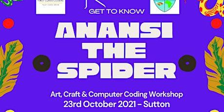 Half Term - Anansi the Spider: Art, Craft & Code workshop ( Sutton Library) tickets