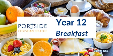 Portside Christian College - Year 12  Student and Parent Breakfast tickets