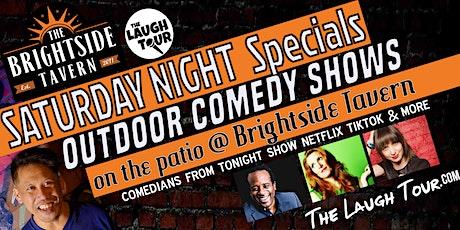 Saturday Night Specials OUTDOOR COMEDY SHOWS @ Brightside Tavern tickets