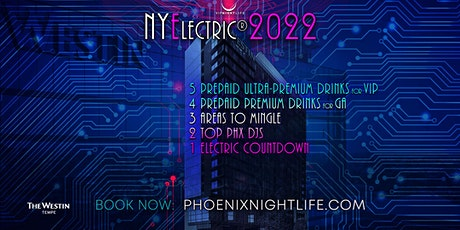 2022 Phoenix New Years Eve Party -  NYElectric Countdown tickets