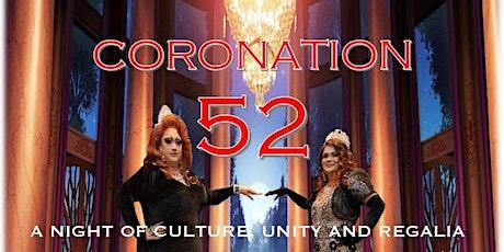 Coronation 52 - A Night of Culture, Unity, and Regalia tickets