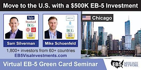Chicago EB-5 American Green Card Virtual Seminar tickets